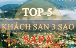 Top 5 khách sạn nghỉ dưỡng 3 sao tại Sapa được review tốt nhất 2018
