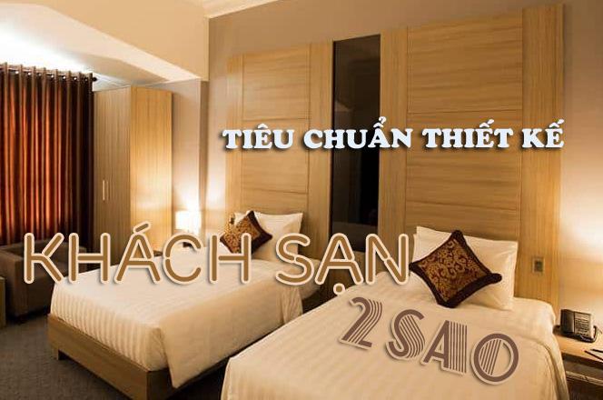 tieu-chuan-thiet-ke-khach-san-2-sao-1