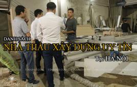 Top 20 danh sách các nhà thầu xây dựng tại Hà Nội cập nhật