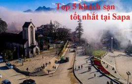 Top 5 khách sạn tại Sapa được du khách yêu mến & đánh giá cao