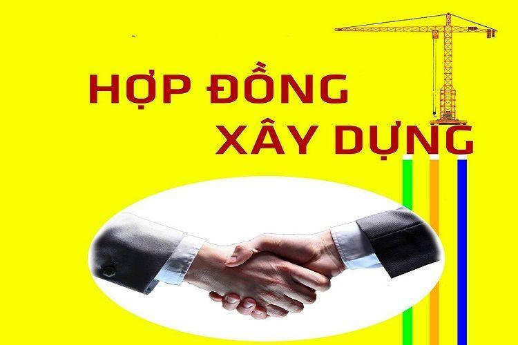 cac-loai-hop-dong-xay-dung-1