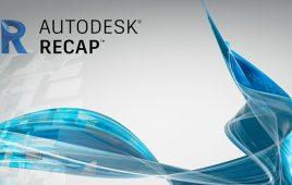 Autodesk Recap là gì? Các phiên bản của Autodesk Recap