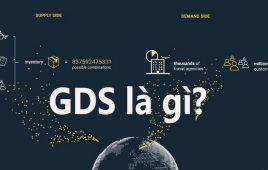 GDS là gì? Kinh nghiệm quản lý khách sạn trên hệ thống GDS