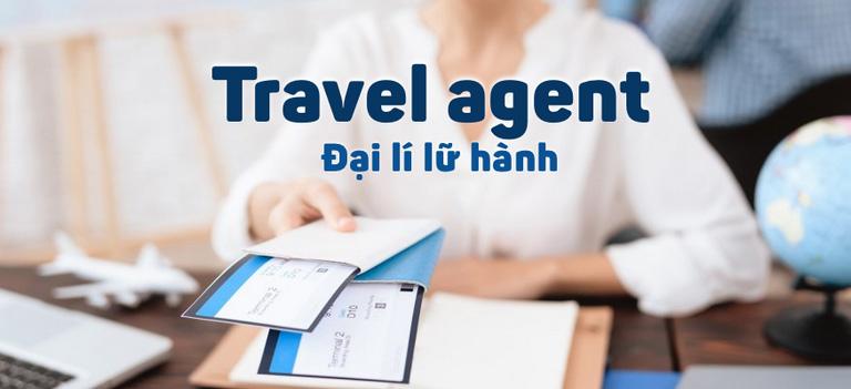 travel-agent-la-gi